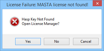 I'm seeing a 'License Failure' message saying 'Hasp Key Not